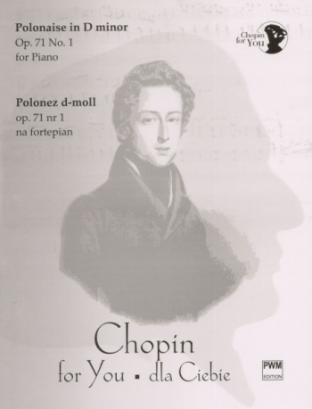 Polonaise Op.71/1 D Minor: Piano (Chopin For You Series)