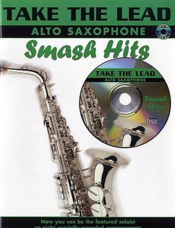 Take The Lead: Smash Hits: Alto Sax: Bk&cd