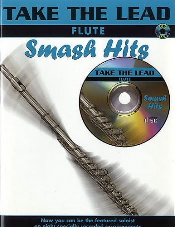 Take The Lead: Smash Hits: Flute: Book & CD