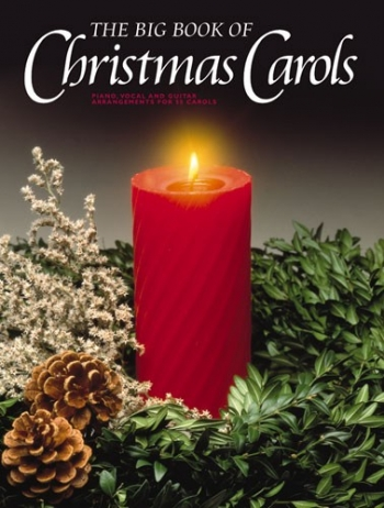 Big Book Of Christmas Carols: Piano Vocal Guitar