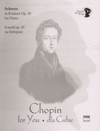 Scherzo: Op.20 B Minor (Chopin For You Series): Piano