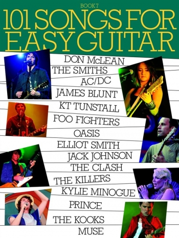 101 Songs For Easy Guitar: Book 7: Melody Line and Guitar Chords