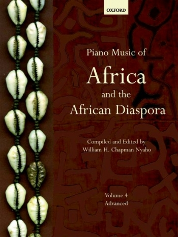 Piano Music Of Africa And The African Diaspora: Vol.4 (Advanced)