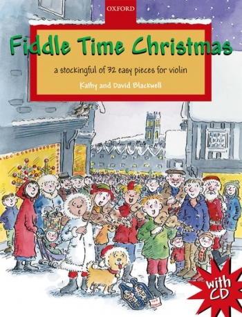 Fiddle Time Christmas: A Stockingful Of 32 Easy Pieces For Violin: Book & CD (Blackwell)