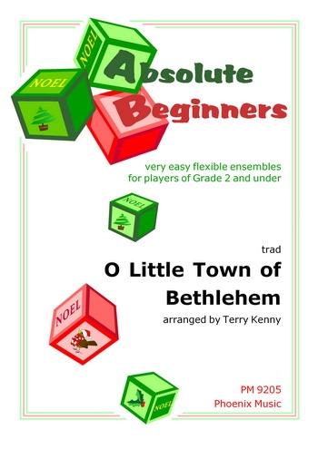 Absolute Beginners: O Little Town Of Bethlehem: 4 Part Flex Ensemble