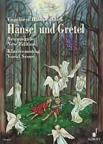 Hansel And Gretel: Vocal Score (new Edition)  (Schott)