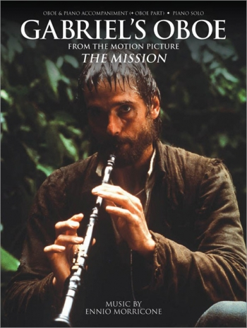 Gabriels Oboe From The Mission: Oboe and Piano or Piano