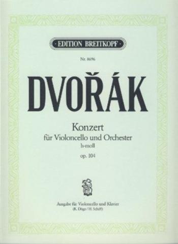 Concerto: B Minor: Op104: Cello & Piano (Breitkopf)