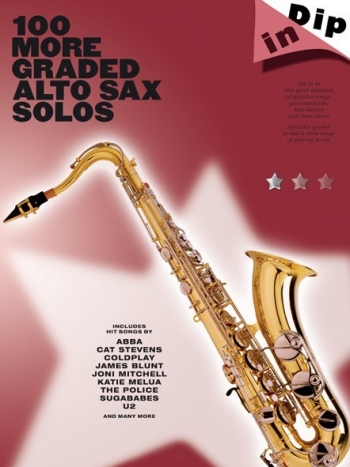 100 More Graded Alto Saxophone Solos: Alto Saxophone   (dip In)