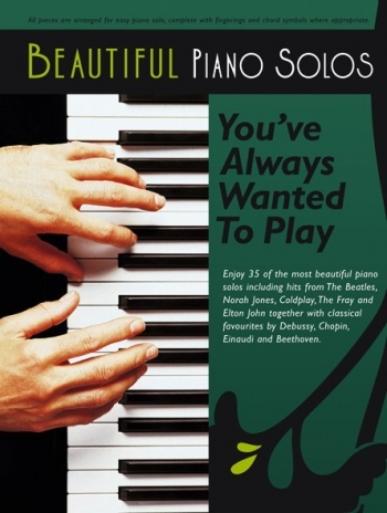 Beautiful Piano Solos Youve Always Wanted To Play