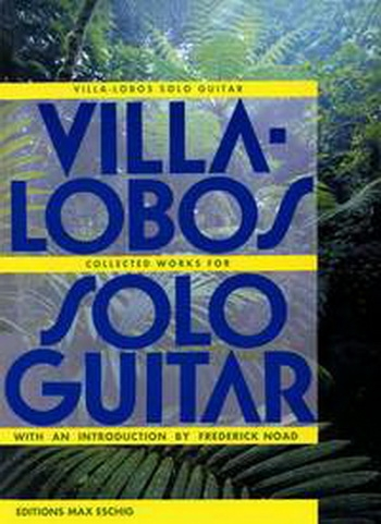 Collected Works For Solo Guitar (Intro By F Noad) (Eschig ME 9333)