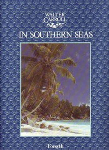 In Southern Seas: Piano (Walter Carroll)