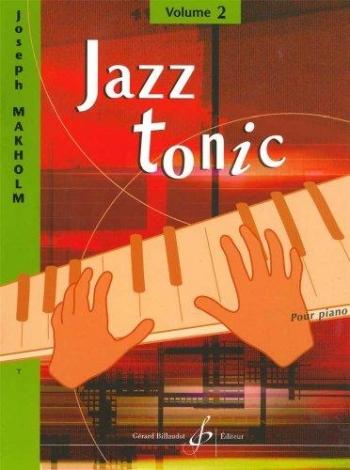 Jazz Tonic: Book 2: Piano