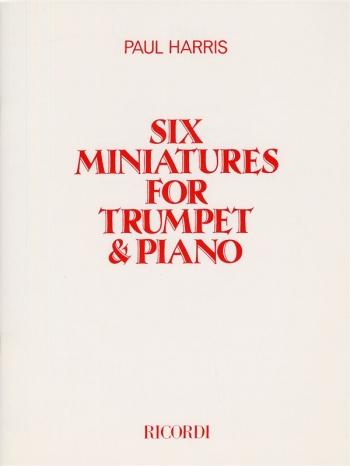 6 Miniatures: Trumpet and Piano (Paul Harris)