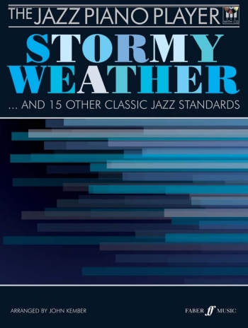The Jazz Piano Player : Stormy Weather: Bk& Cd