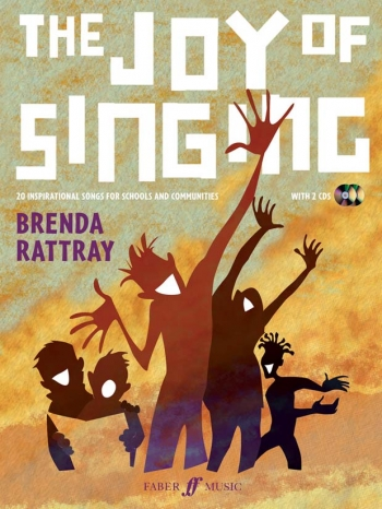 The Joy Of Singing: 20 Inspirational Songs For Schools: Bookand2Cds (Rattray)