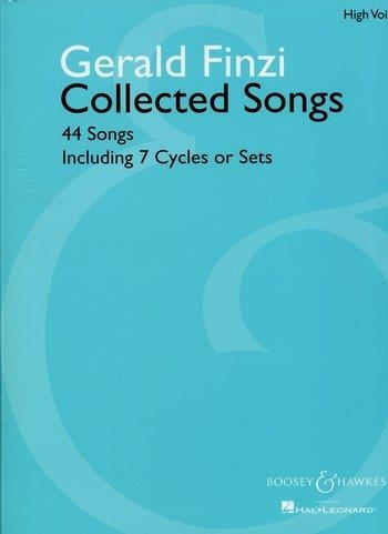 Collected Songs: 44 Songs Including 7 Cycles Or Sets: High Voice and Piano