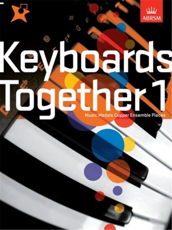 ABRSM: Keyboards Together 1: Music Medals Copper Ensemble Pieces