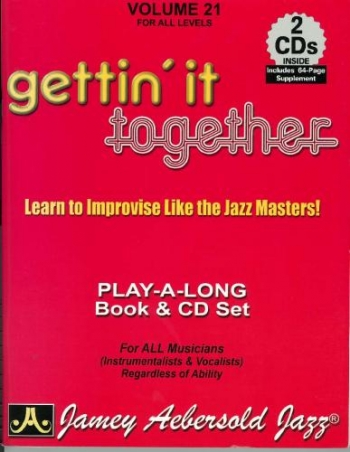 Aebersold Vol.21: Gettin' It Together: All Instruments: Book & CD