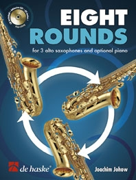Eight Rounds (8) For  Alto Saxophone & Optional Piano Part - Bk&CD