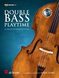 Double Bass Playtime: 16 Pieces: Position 1-4