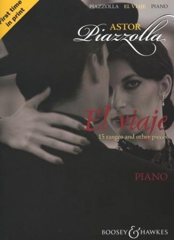 El Viaje: 15 Tangos and Other Pieces: Piano (B&H Ed)
