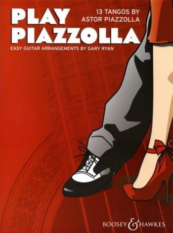 Play Piazzolla: 13 Tangos: Easy Guitar Arrangements