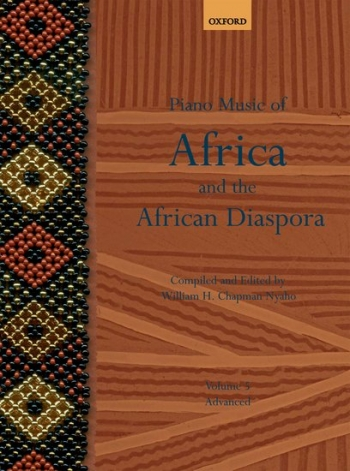 Piano Music Of Africa And The African Diaspora: Vol.5 (Advanced)