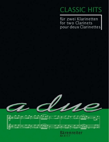 Classic Hits For 2 Clarinets