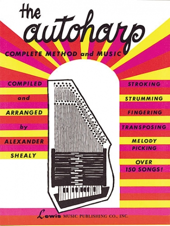 Autoharp: Complete Method and Music