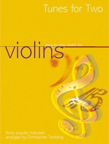 Tunes For Two: Violin Duet