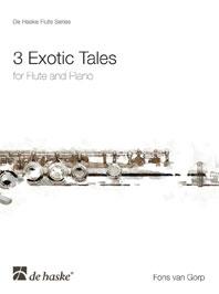 3 Exotic Tales: Flute (De Haske)
