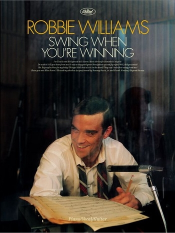 Robbie Williams: Swing When Youre Winning: Piano Vocal Guitar