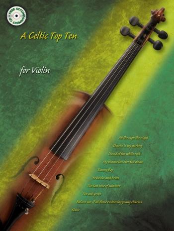Celtic Top Ten: Violin: Book & CD