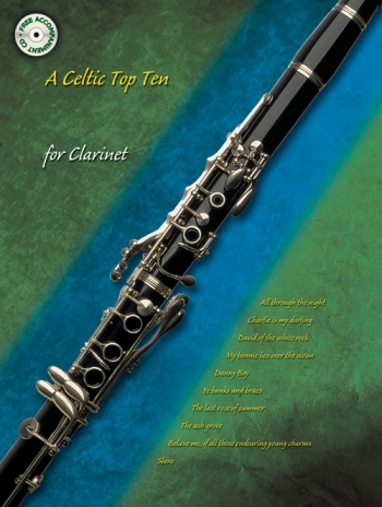 Celtic Top Ten: Clarinet: Book & CD