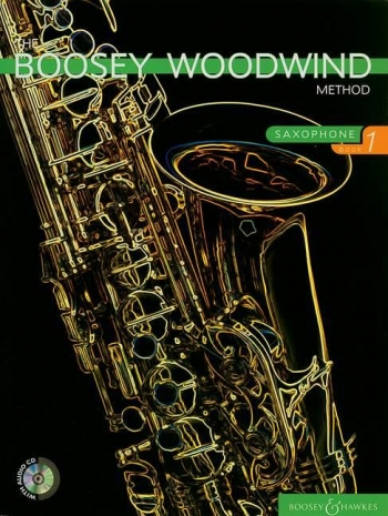 Boosey Woodwind Method: Alto Saxophone: Book 1