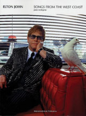 Elton John: Songs From The West Coast: Piano Vocal Guitar