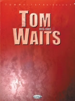 Tom Waits: Anthology 1973-82: Piano Vocal Guitar