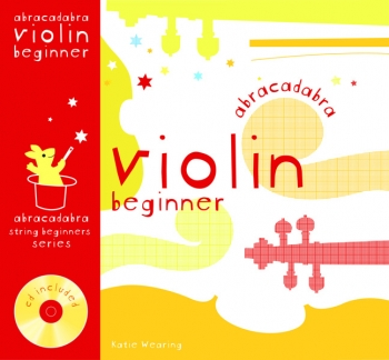 Abracadabra Violin Beginner: Book 1: Pupils Book: Book & CD (A & C Black)