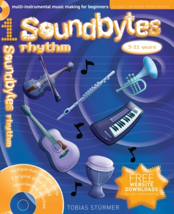 Soundbytes: Rhythm: 5-11 Years: Book & CD (Sturmer)