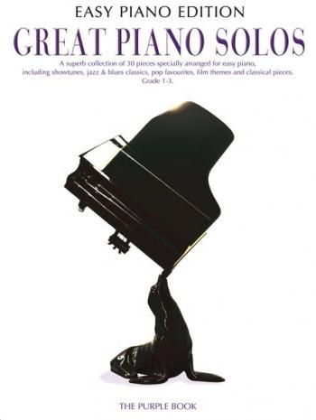 Great Piano Solos: Easy Piano Edition: 30 Pieces: Grades 1-3: Purple Book