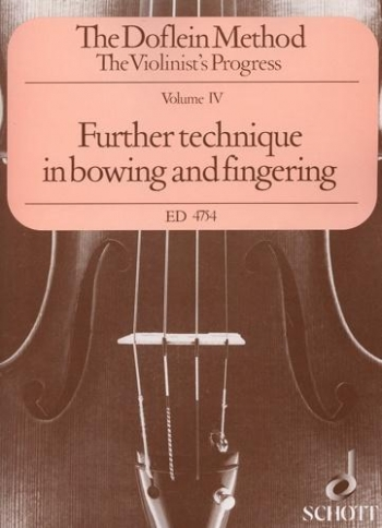 Doflein Violin Method Vol.4 Further Technique In Bowing And Fingering Chiefly In The First