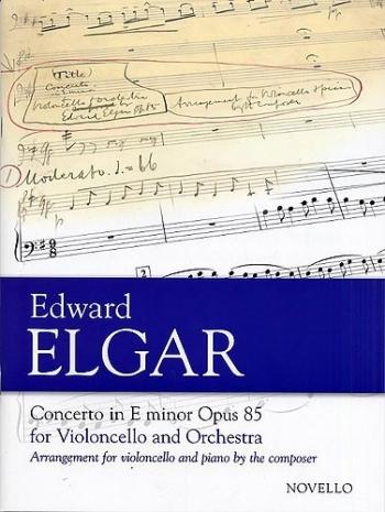 Cello Concerto: E Minor Op85 (Novello)