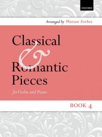 Classical And Romantic Pieces: Vol.4: Violin