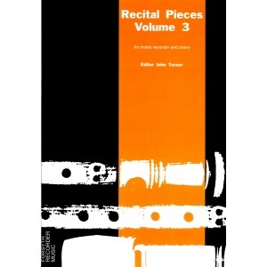 Recital Pieces: 3: Treble Recorder and Piano