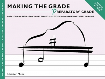 Making The Grade Preparatory: Revised: Piano