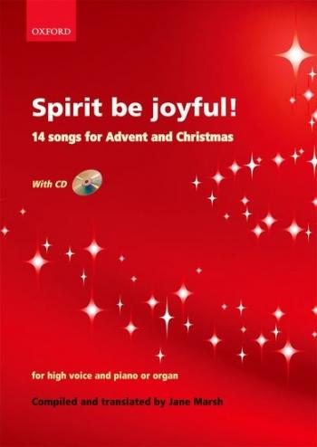 Spirit Be Joyfull: 14 Songs: High Voice and Piano Bookand Cd (Marsh)