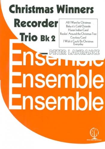 Christmas Winners Galore For Recorder Trio: Set 2