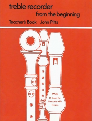 Treble Recorder From The Beginning: Book 1: Teachers Book