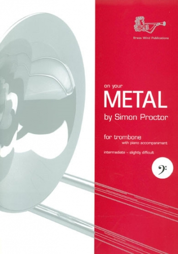 On Your Metal: Bc: Trombone (Brasswind)